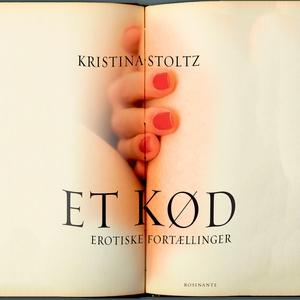 Et kød (lydbog) af Kristina Stoltz