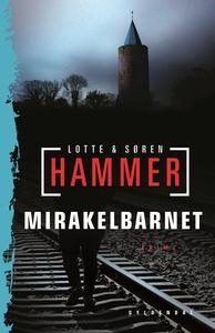 Mirakelbarnet (e-bog) af Lotte og Sør