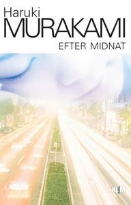 Efter midnat (e-bog) af Haruki Muraka