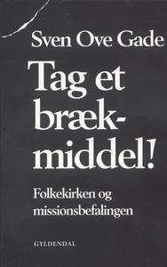 Tag et brækmiddel (e-bog) af Sven Ove