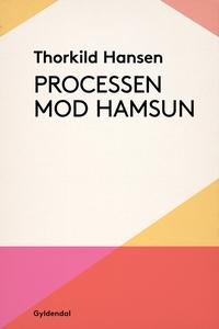 Processen mod Hamsun (e-bog) af Thork