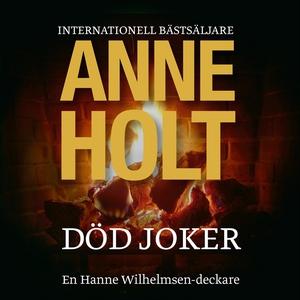Död Joker (ljudbok) av Anne Holt
