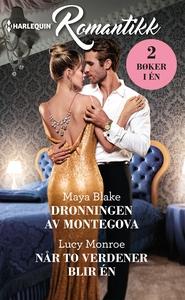 Dronningen av Montegova / Når to verdener bli