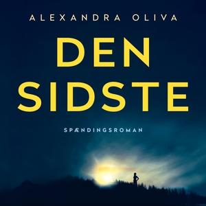Den sidste (lydbog) af Alexandra Oliv