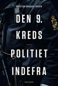 Den 9. kreds - Politiet indefra