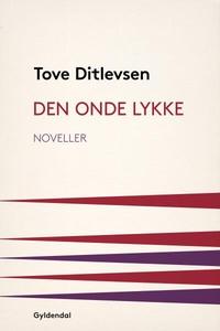 Den onde lykke (lydbog) af Tove Ditle