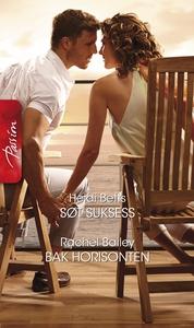 Søt suksess / Bak horisonten (ebok) av Heidi