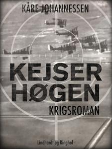 Kejserhøgen (e-bog) af Kåre Johanness