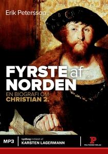 Fyrste af Norden (lydbog) af Erik Pet