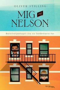 Mig og Nelson (e-bog) af Oliver Still