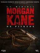 Morgan Kane 20: De Piskede