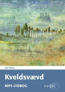 Kveldsvævd (lydbog) af Jon Fosse
