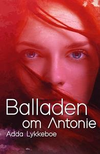 Balladen om Antonie (e-bog) af Adda Lykkeboe