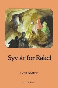 Syv år for Rakel (e-bog) af Cecil Bød