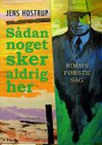 SÅDAN NOGET SKER ALDRIG HER - Rimms f