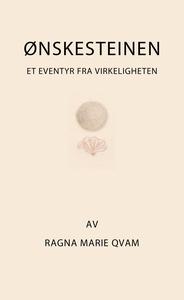 Ønskesteinen (ebok) av Ragna Marie Qvam