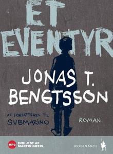 Et eventyr (lydbog) af Jonas T. Bengt