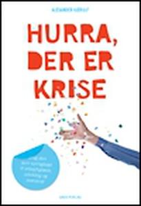 Hurra, der er krise (e-bog) af Dorte