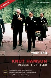 Knut Hamsun - rejsen til Hitler (lydb