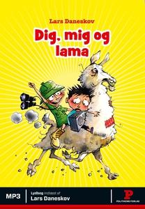 Dig, mig og lama (lydbog) af Lars Dan