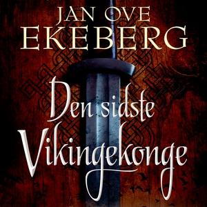 Den sidste vikingekonge (lydbog) af J