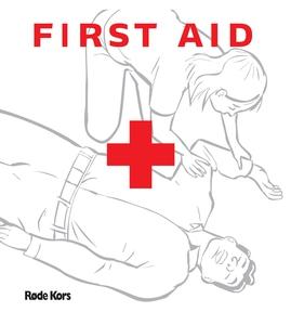 First Aid (e-bog) af Røde Kors