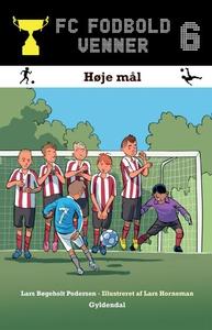 FC Fodboldvenner 6 - Høje mål (lydbog