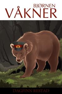 Bjørnen Våkner (ebok) av Dagfinn Restad