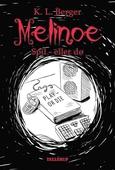 Melinoe #3: Spil - eller dø