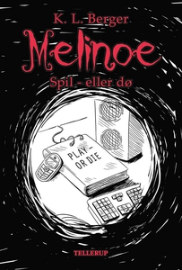Melinoe #3: Spil - eller dø (e-bog) a