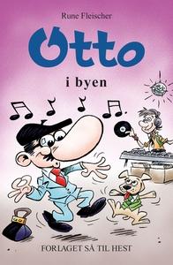 Otto #17: Otto i byen (e-bog) af Rune