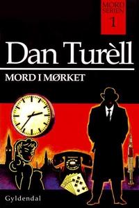 Mord i mørket (lydbog) af Dan Turell