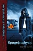 The Morganville Vampires #9: Spøgelsesbyen