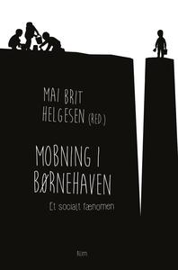 Mobning i børnehaven (e-bog) af Mai B