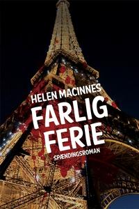 Farlig ferie (e-bog) af Helen MacInne