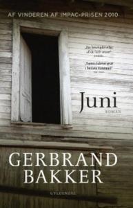 Juni (lydbog) af Gerbrand Bakker