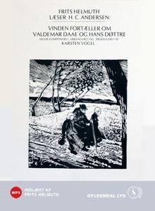 Vinden fortæller om Valdemar Daae og