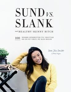 Sund vs. slank (e-bog) af Sara Jin Sm
