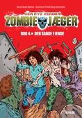 Zombie-jæger - Den nye verden 4: Den sande fjende