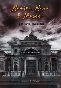Mumier, Mord og Museer (e-bog) af M.