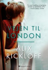 Vejen til London (e-bog) af Alix Rick