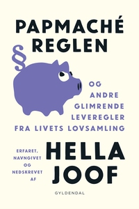 Papmaché-reglen (e-bog) af Hella Joof