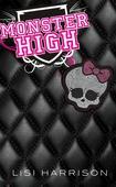 Monster High #1: Monster High