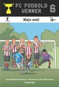 FC Fodboldvenner 6 - Høje mål