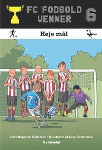 FC Fodboldvenner 6 - Høje mål (e-bog)