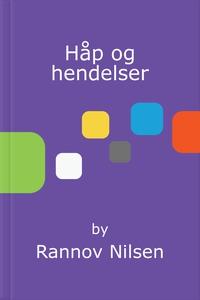 Håp og hendelser (ebok) av Rannov Nilsen