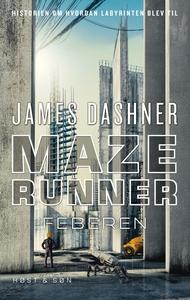 Maze Runner - Feberen (e-bog) af Jame