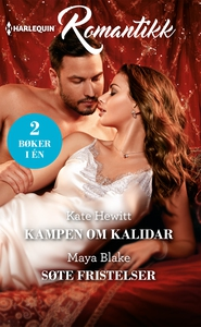 Kampen om Kalidar / Søte fristelser (ebok) av