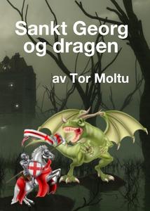Sankt Georg og Dragen (ebok) av Tor Moltu