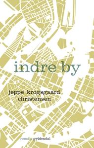 Indre by (e-bog) af Jeppe Krogsgaard